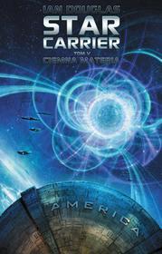 Drageus Star Carrier. Tom V. Ciemna materia - Ian Douglas