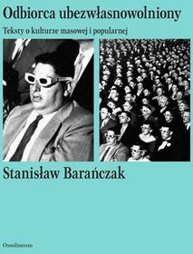 Barańczak Stanisław Odbiorca ubezwłasnowolniony / wysyłka w 24h