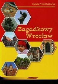EMKA Izabela Przepiórkiewicz Zagadkowy Wrocław