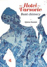 BUNT CHIMERY HOTEL VARSOVIE TOM 2 Sylwia Zientek