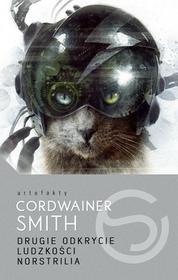 MAG Drugie Odkrycie Ludzkości. Norstrilia - Smith Cordwainer