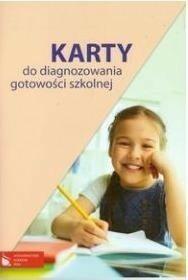 SŁawomira ZaŁĘska Karty do diagnozowania gotowości szkolnej Karty do diagnozowania gotowości szkolnej PWNS0012