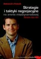Strategie i taktyki negocjacyjne na arenie międzynarodowej Aleksandra Kulawik