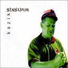 Singapur CD) Kazik Staszewski