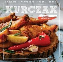 Olesiejuk Sp. z o.o. Dobre bo polskie Kurczak - Wydawnictwo Olesiejuk