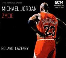 Sine Qua Non Michael Jordan Życie Audiobook Roland Lazenby
