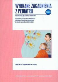 Wybrane zagadnienia z pediatrii Tom 3