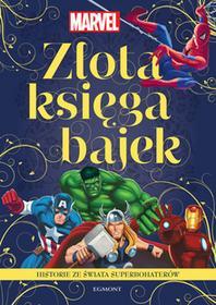 Złota księga bajek. Marvel. Historie ze świata superbohaterów