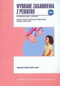 Wybrane zagadnienia z pediatrii Tom 4