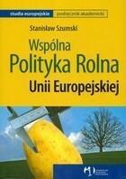 Wspólna polityka rolna UE Stanisław Szumski