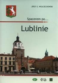 Egros Spacerem po Lublinie - Jerzy Wojciechowski