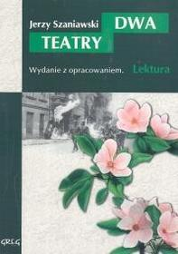 Szaniawski Jerzy Dwa teatry / wysyłka w 24h
