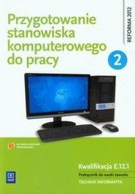 WSiP Przygotowanie stanowiska komputerowego do pracy Podręcznik Część 2