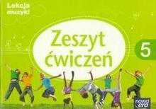 Nowa Era Muzyka Lekcja muzyki SP kl.5 ćwiczenia / podręcznik dotacyjny - Grażyna Kilbach, Monika Gromek