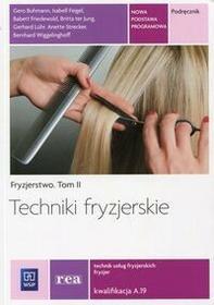 WSiP Techniki fryzjerskie Fryzjerstwo Tom 2 Podręcznik Kwalifikacja A.19
