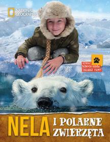 NELA I POLARNE ZWIERZĘTA Nela Mała Reporterka