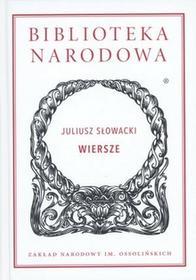 Ossolineum Wiersze - Juliusz Słowacki