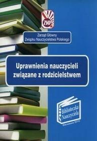 Uprawnienia nauczycieli zwiążane z rodzicielstwem - Wydawnictwo Pedagogiczne ZNP