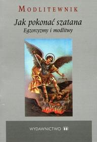 Kałdon Stanisław M. Modlitewnik Jak pokonać szatana / wysyłka w 24h