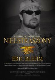 M Wydawnictwo Eric Blehm Nieustraszony