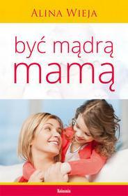 Koinonia Być mądrą mamą - Alina Wieja
