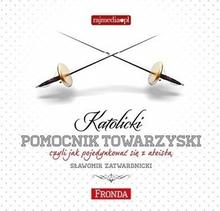 Fronda Katolicki pomocnik towarzyski (audiobook CD) - Sławomir Zatwardnicki