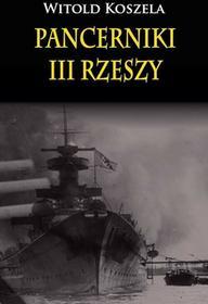 Pancerniki III Rzeszy - Witold Koszela