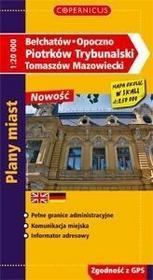 Bełchatów Opoczno Piotrków Trybunalski Tomaszów Mazowiecki Plany miast w skali 1:20 000