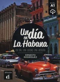 Un dia en la Habana Rodriguez Ernesto