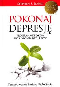 Burda Pokonaj depresję. Program 6 kroków bez leków Stephen S. Ilardi