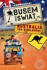 Sine Qua Non Busem przez świat, Australia za 8 dolarów - Karol Lewandowski