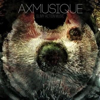 Slimy Action Music CD) AXMusique