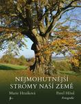 Opinie o Marie Hrušková Nejmohutnější stromy naší země Marie Hrušková