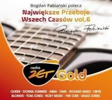 Radio Zet Gold Bogdan Fabiański poleca największe przeboje wszech czasów Volume 6 CD) Various Artists
