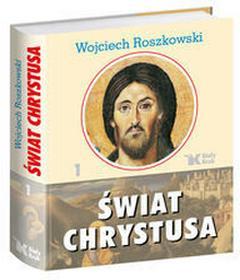 Biały Kruk Świat Chrystusa - Wojciech Roszkowski
