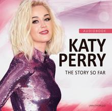 Katy Perry The Story So Far audiobook)