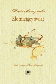Biuro Literackie Złotniejący świat - Maria Konopnicka