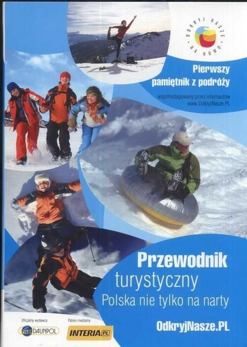 Polska nie tylko na narty. Przewodnik turystyczny - Jolanta Kasprzak Sieradzka, Andrzej Walenciak