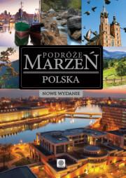 Dragon praca zbiorowa Podróże marzeń. Polska