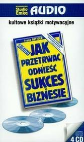Bettger Frank Jak przetrwać i odnieść sukces w biznesie - mamy na stanie, wyślemy natychmiast