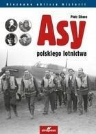 Asy polskiego lotnictwa Piotr Sikora