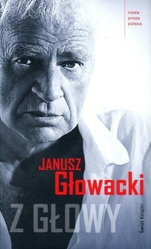 Świat Książki Janusz Głowacki Z głowy