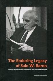 The Enduring Legacy of Salo W Baron Tirosh-Samuelson Hava Dąbrowa Edward