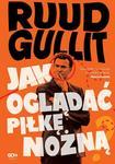 Ruud Gullit: Jak oglądać piłkę nożną e-book, okładka ebook