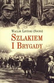 LTW Szlakiem I Brygady. Dziennik żołnierski - Wacław Lipiński