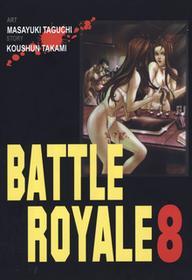 Koushun Takami Battle Royale 8  - BEZPŁATNY ODBIÓR w Księgarniach Świat Książki | DARMOWA WYSYŁKA od 99 zł