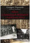 LTW Szkice o Żołnierzach Wyklętych i współczesnej Polsce - Grzegorz Wasowski