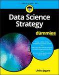 Ulrika Jagare Data Science Strategy For Dummies