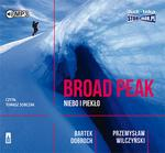 StoryBox.pl Broad Peak Niebo i piekło Audiobook Bartek Dobroch Przemysław Wilczyński