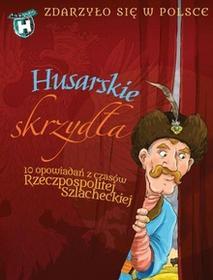 Literatura Husarskie Skrzydła - Grażyna Bąkiewicz